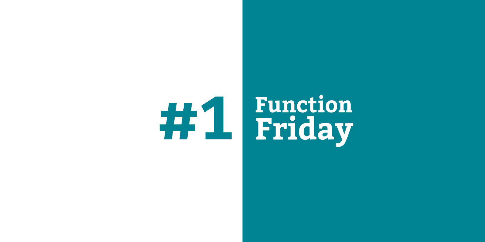 Function Friday #1