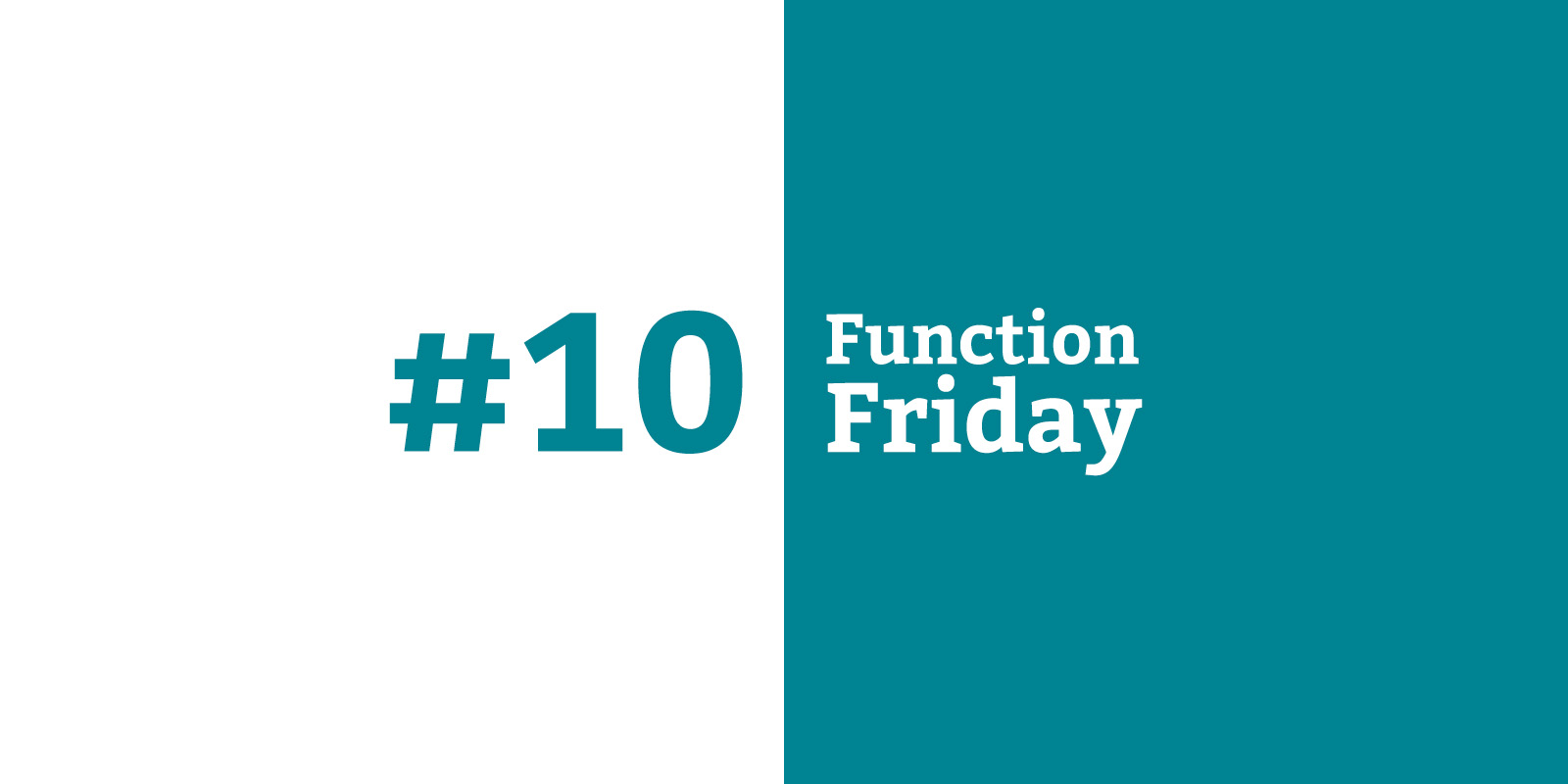 Function Friday #10