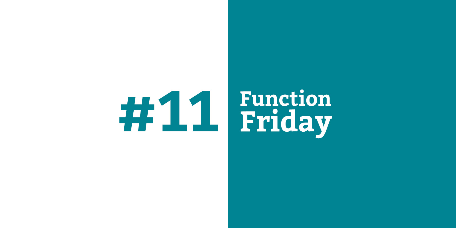 Function Friday #11