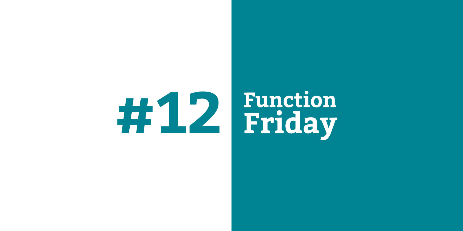 Function Friday #12