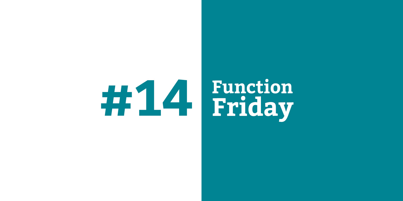 Function Friday #14