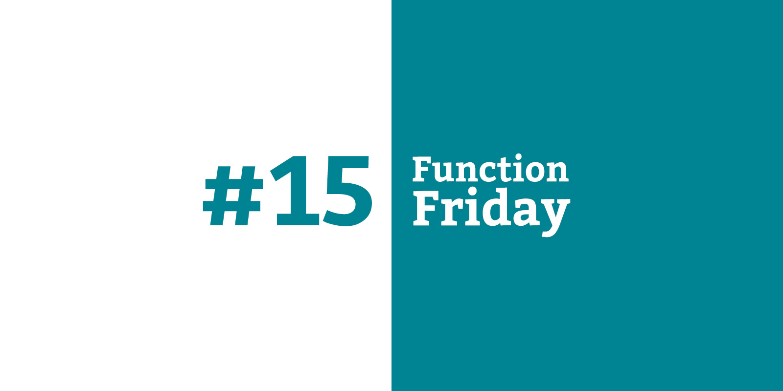 Function Friday #15
