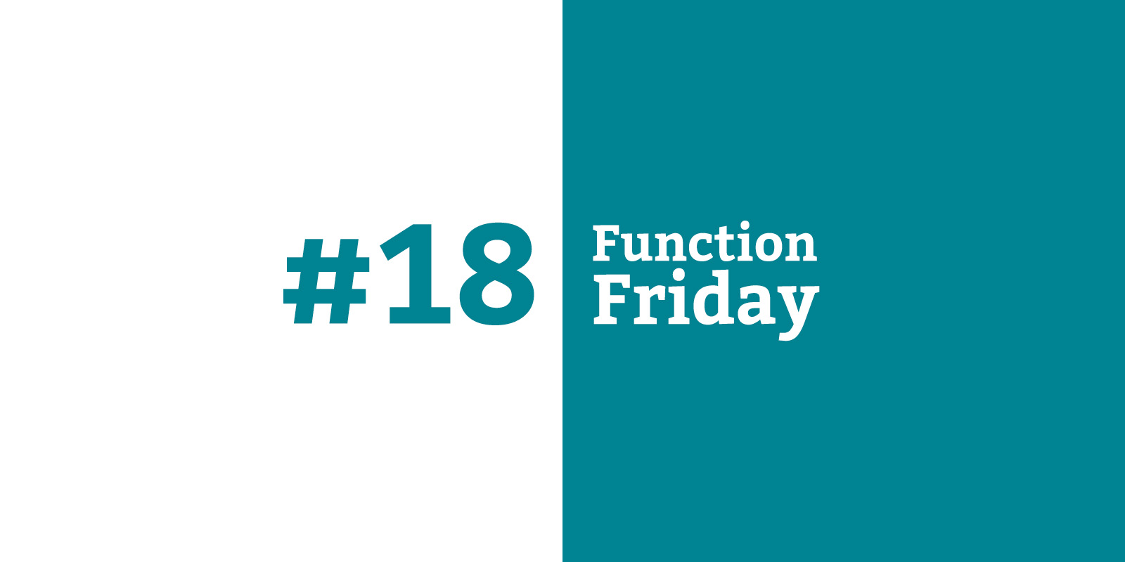 Function Friday #18