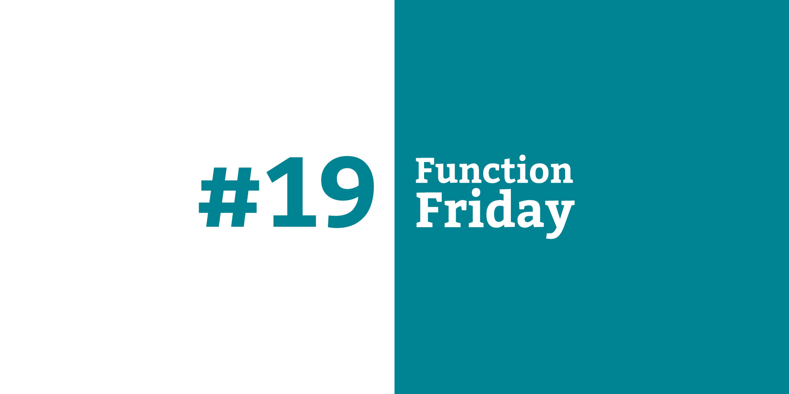 Function Friday #19