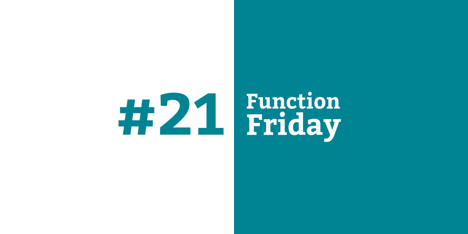Function Friday #21