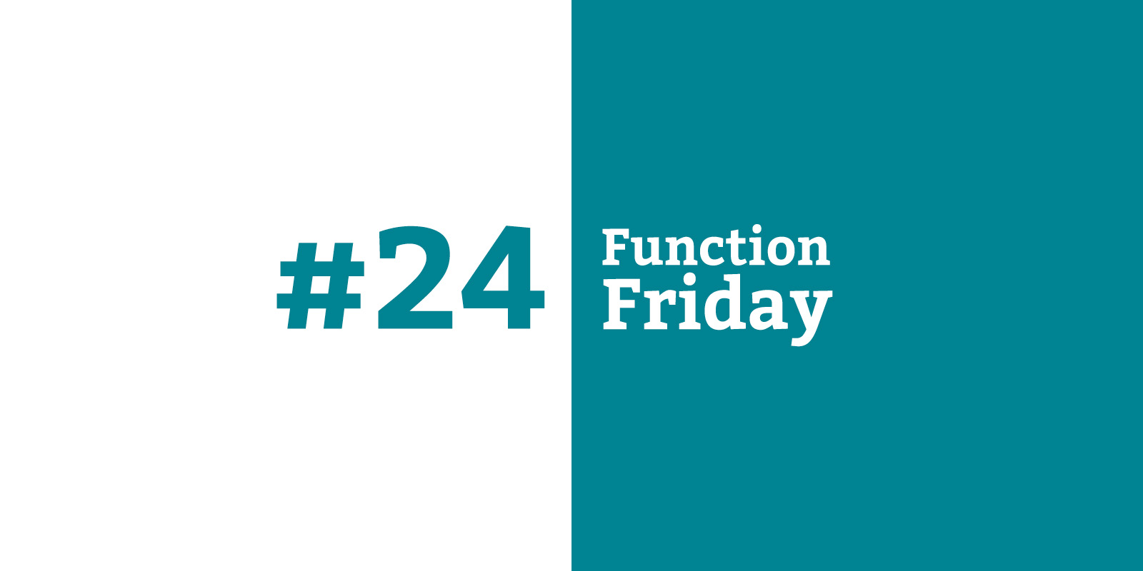 Function Friday #24