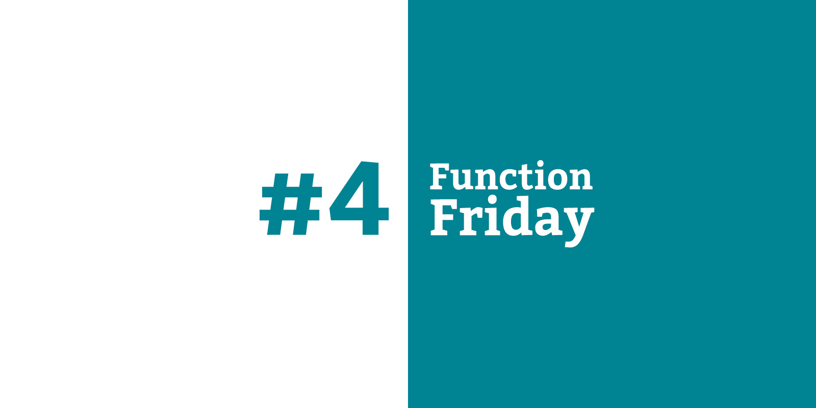 Function Friday #4