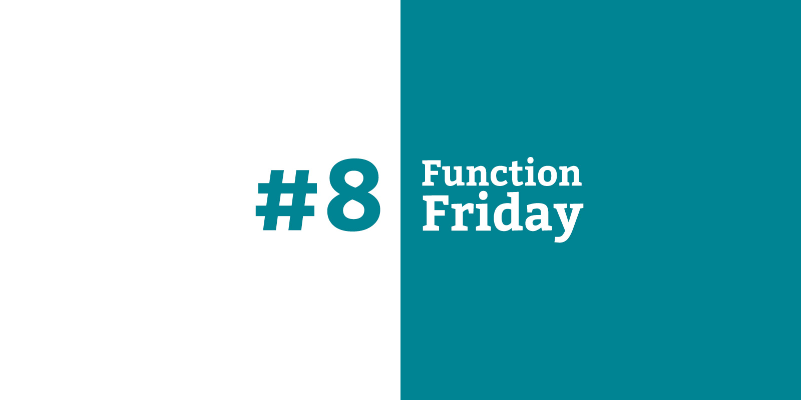 Function Friday #8