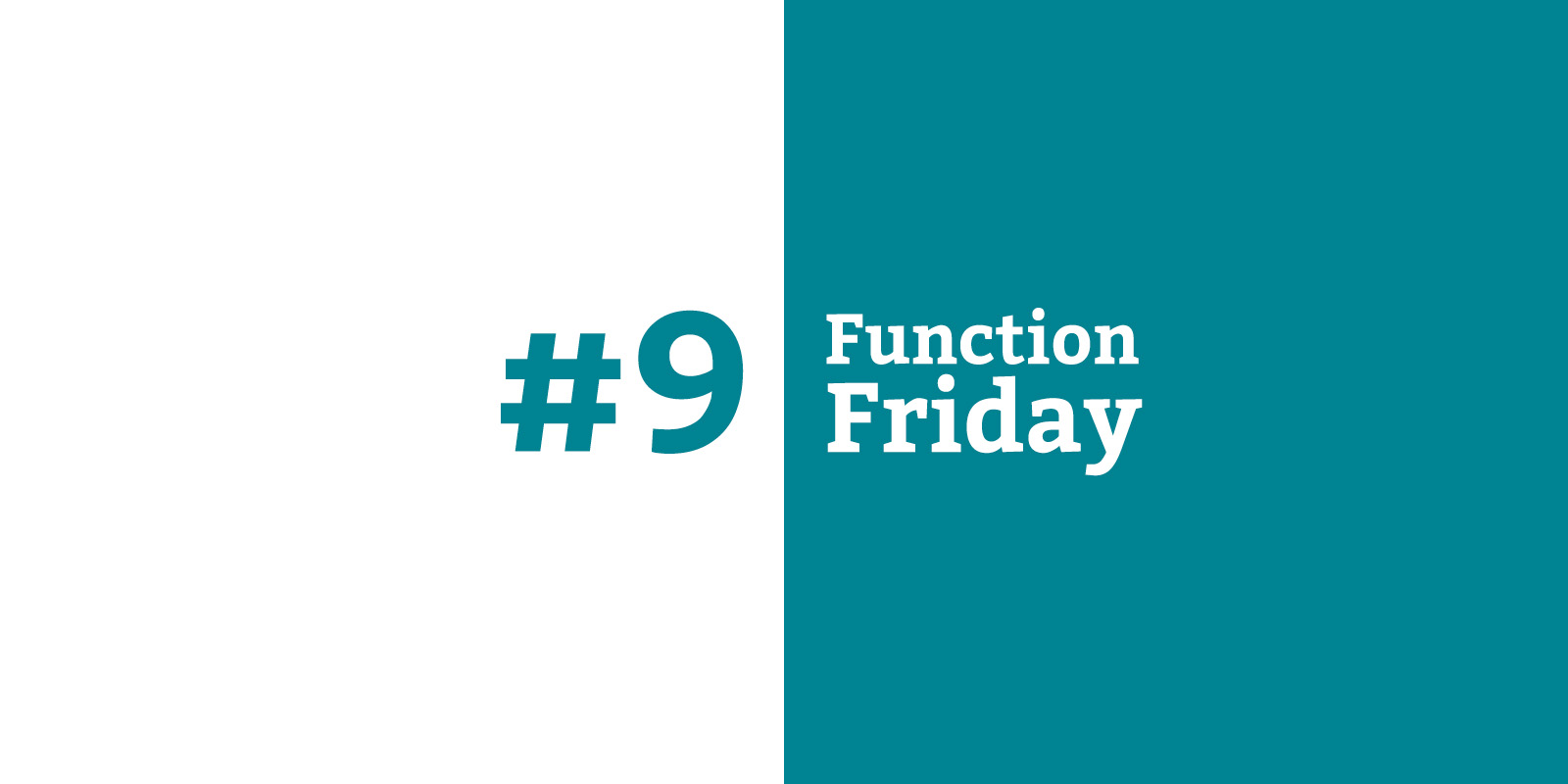 Function Friday #9